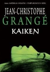Okładka książki Kaiken Jean-Christophe Grangé