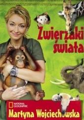 Okładka książki Zwierzaki świata Martyna Wojciechowska