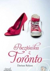 Okładka książki Pocztówka z Toronto Dariusz Rekosz