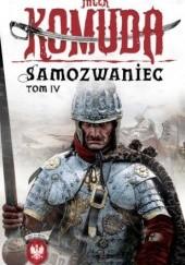 Okładka książki Samozwaniec, tom 4 Jacek Komuda