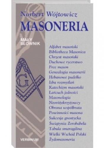 Okładka książki Masoneria. Mały słownik Norbert Wójtowicz