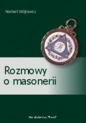 Okładka książki Rozmowy o masonerii