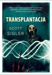 Okładka książki Transplantacja Scott Sigler