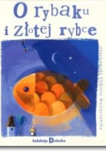 Okładka książki O rybaku i złotej rybce Aleksander Puszkin
