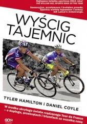 Okładka książki Wyścig tajemnic Daniel Coyle,Tyler Hamilton