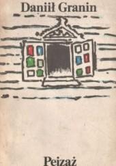 Okładka książki Pejzaż Daniił Granin