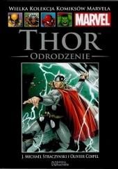 Okładka książki Thor: Odrodzenie Joseph Michael Straczynski,Olivier Coipel,Laura Martin,Paul Mounts,Mark Morales
