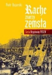 Okładka książki Rache znaczy zemsta Piotr Bojarski