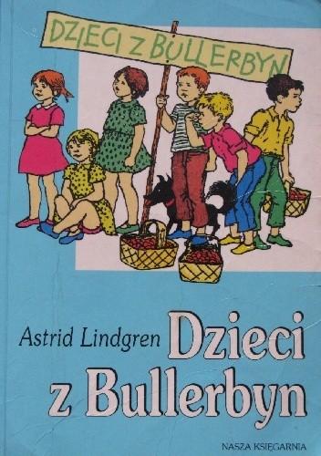 Okładka książki Dzieci z Bullerbyn Astrid Lindgren