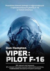 Okładka książki Viper. Pilot F-16 Dan Hampton