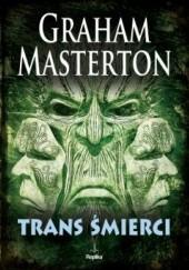 Okładka książki Trans śmierci Graham Masterton