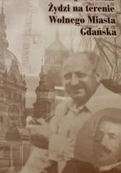 Okładka książki Żydzi na terenie Wolnego Miasta Gdańska Grzegorz Berendt