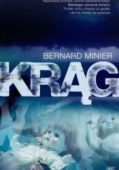 Okładka książki Krąg Bernard Minier