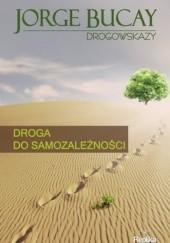 Okładka książki Droga do samozależności Jorge Bucay