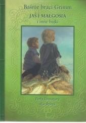 Okładka książki Jaś i Małgosia i inne bajki Jacob Grimm,Wilhelm Grimm