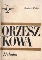Okładka książki Hekuba Eliza Orzeszkowa