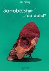 Okładka książki Samobójstwo. I co dalej? Joël Pralong
