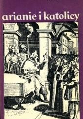 Okładka książki Arianie i katolicy Janusz Tazbir