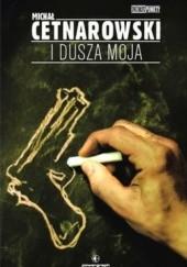 Okładka książki I dusza moja Michał Cetnarowski