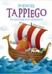 Okładka książki Podróże Tappiego po Szumiących Morzach Marcin Mortka