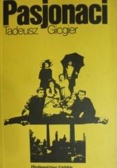Okładka książki Pasjonaci Tadeusz Gicgier
