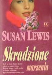 Okładka książki Skradzione marzenia Susan Lewis