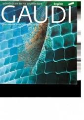 Okładka książki Gaudí Introduction to his architecture Juan Eduardo Cirlot