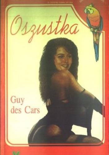 Okładka książki Oszustka Guy Des Cars