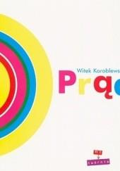 Okładka książki Prąd Witek Koroblewski,Małgorzata Urbańska