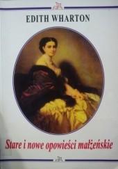 Okładka książki Stare i nowe opowieści małżeńskie