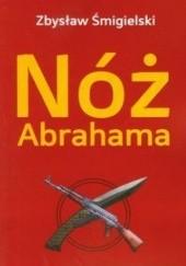 Okładka książki Nóż Abrahama Zbysław Śmigielski