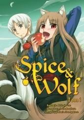 Okładka książki Spice & Wolf  1 Isuna Hasekura,Keito Koume