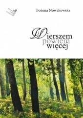 Okładka książki Wierszem powiem więcej Bożena Nowakowska