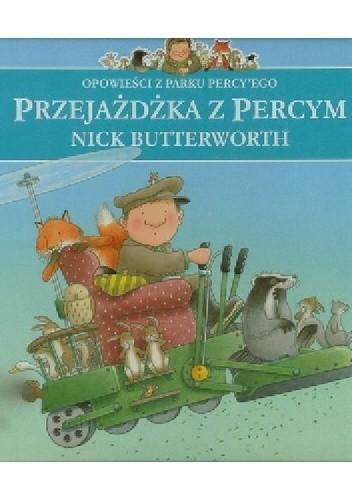 Okładka książki Przejażdżka z Percym Nick Butterworth