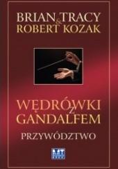 Okładka książki Wędrówki z Gandalfem. Przywództwo