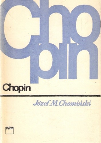 Okładka książki Chopin Józef M. Chomiński
