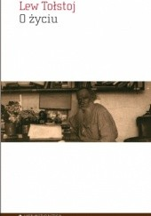 Okładka książki O życiu Lew Tołstoj