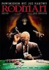 Okładka książki Dennis Rodman. Powinienem być już martwy Dennis Rodman,Jack Isenhour