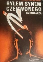 Okładka książki Byłem synem czerwonego dygnitarza Antoni Zambrowski