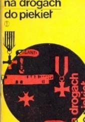 Okładka książki Na drogach do piekieł Julian Maj