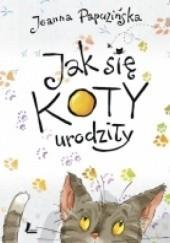 Okładka książki Jak się koty urodziły Joanna Papuzińska