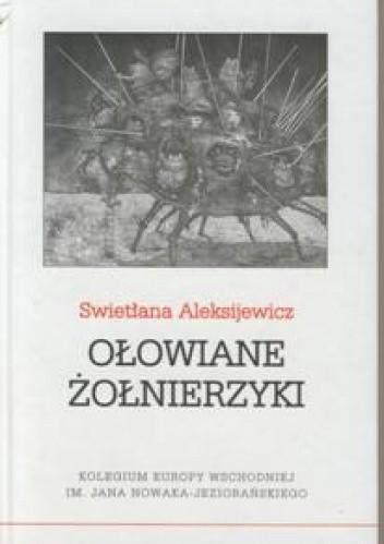 Okładka książki Ołowiane żołnierzyki Swietłana Aleksijewicz