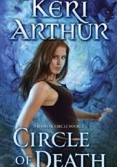 Okładka książki Circle of Death Keri Arthur