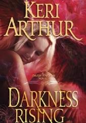 Okładka książki Darkness Rising Keri Arthur