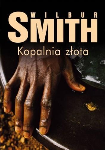 Okładka książki Kopalnia złota Wilbur Smith