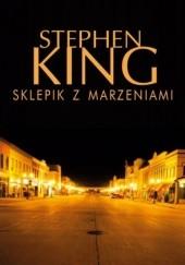 Okładka książki Sklepik z marzeniami Stephen King