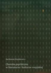 Okładka książki Choroba psychiczna w literaturze i kulturze rosyjskiej