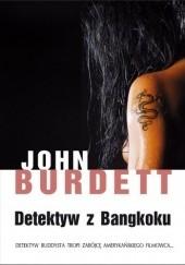 Okładka książki Detektyw z Bangkoku John Burdett