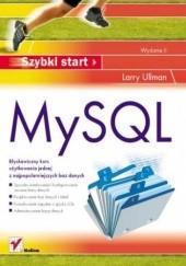 Okładka książki MySQL. Szybki start. Wydanie II Larry Ullman