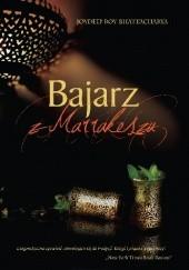 Okładka książki Bajarz z Marrakeszu Joydeep Roy-Bhattacharya